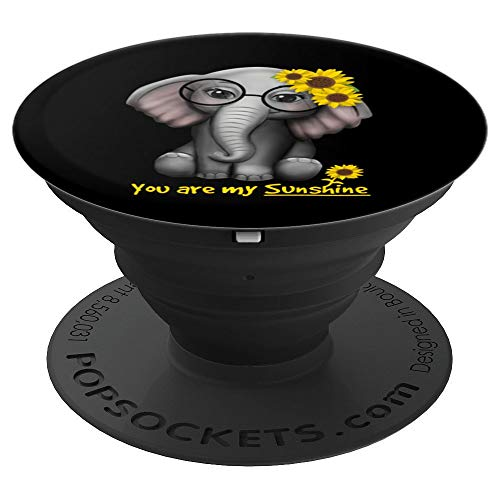 You Are My Sunshine Elephants Sunflowers Clothes Elephant PopSockets Grip and Stand for Phones and Tablets