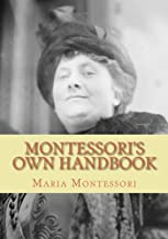 Montessori's Own Handbook