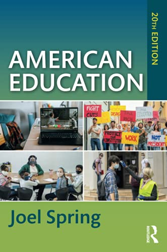 Compare Textbook Prices for American Education Sociocultural, Political, and Historical Studies in Education 20 Edition ISBN 9780367553869 by Spring, Joel