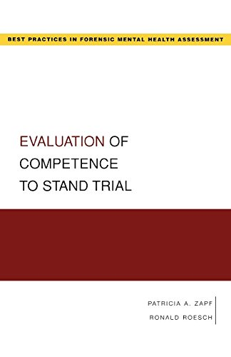 Compare Textbook Prices for Evaluation of Competence to Stand Trial Best Practices in Forensic Mental Health Assessment 1 Edition ISBN 9780195323054 by Zapf, Patricia,Roesch, Ronald