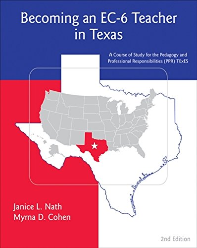 Becoming an EC-6 Teacher in Texas: A Course Study for the...