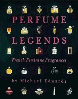 Perfume Legends: French Feminine Fragrances