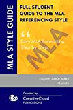 FULL STUDENT GUIDE TO THE MLA REFERENCING STYLE: Easy MLA Formatting Step by Step