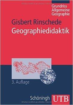 Geographiedidaktik: Grundriß Allgemeine Geographie (Uni-Taschenbücher M) (UTB M (Medium-Format)) von Gisbert Rinschede ( September 2007 )