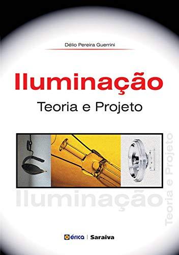 Iluminação: Teoria e projeto