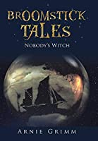 Broomstick Tales: Nobody's Witch