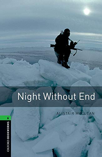 Oxford Bookworms Library: Level 6:: Night Without Endの詳細を見る