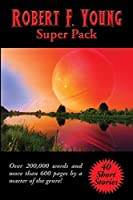 Robert F. Young Super Pack (Positronic Super Pack)