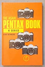 The Asahi Pentax book for K2, KX, KM and K1000 users