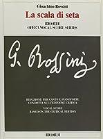 Gioachino Rossini - La Scala Di Seta / the Silken Ladder: Opera Vocal Score