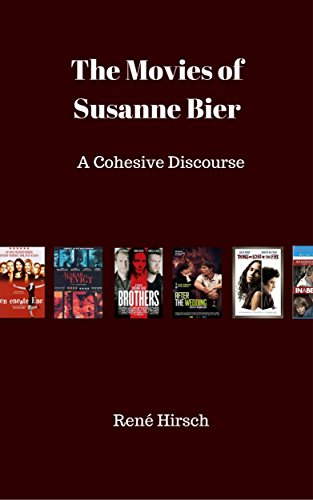 The Movies of Susanne Bier: A Cohesive Discourse (English Edition)
