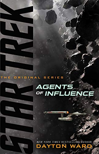 Agents of Influence (Star Trek: The Original Series) by [Dayton Ward]