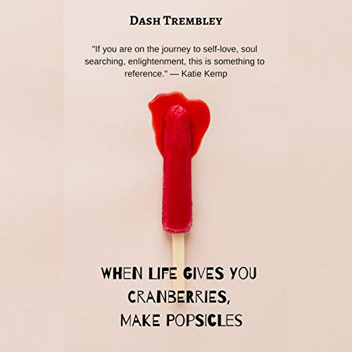 When Life Gives You Cranberries, Make Popsicles Titelbild
