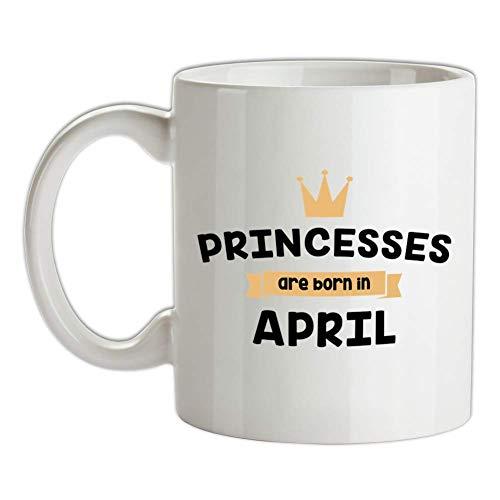 Las princesas nacen en abril - Taza de cerámica para café/té