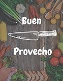 Buen provecho: Diario de recetas en blanco con lista de la compra para escribir para mujeres y chefs...