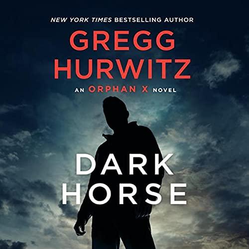 Dark Horse Audiobook By Gregg Hurwitz cover art