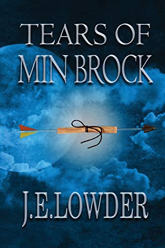 Book: Tears of Min Brock (War of Whispers) (Volume 1) by J.E. Lowder