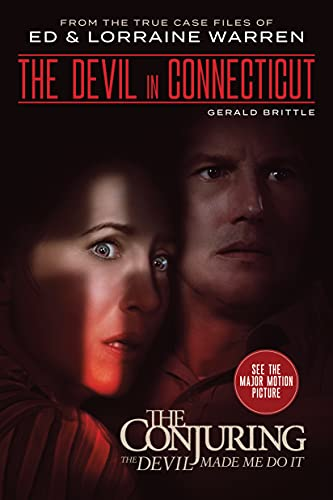 """The Devil in Connecticut: From the Terrifying Case File that Inspired the Film """"The Conjuring: The Devil Made Me Do It"""" (Ed & Lorraine Warren Book 7) (English Edition)"""