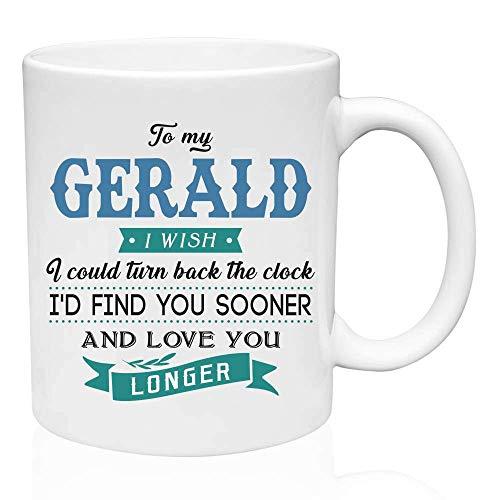 Regalos de San Valentín para él a mi Gerald Me gustaría poder retroceder el reloj Te encontraría antes y te amaría más tiempo - Regalo divertido para el esposo de la esposa, Ideas de regalos para San