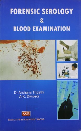 Forensic Serology & Blood Examination