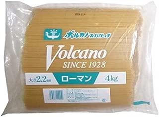 ボルカノ ローマンスパゲッチ (2.2mm) 4kg