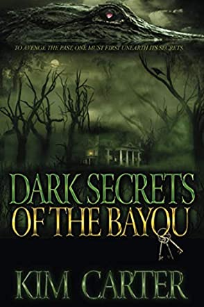 Dark Secrets of the Bayou
