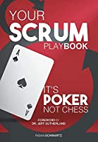 Your Scrum Playbook: It´s Poker, Not Chess