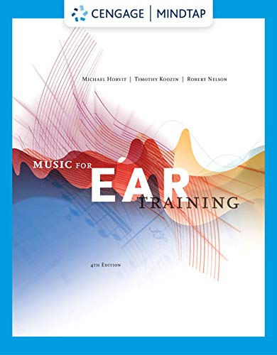Music for Ear Training (with MindTap Printed Access Card) (MindTap Course List)