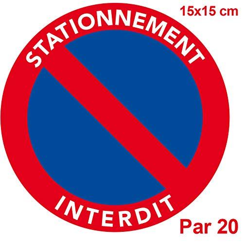 Labougitude.com Autocollants stationnement Interdit. Vendus par 20. Taille 15 x 15 cm