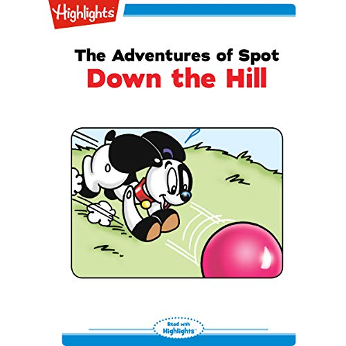 The Adventures of Spot: Down the Hill copertina