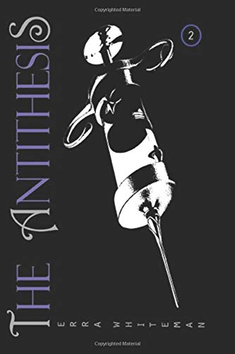 The Antithesis: Honor (Hymn of the Multiverse Book 2)