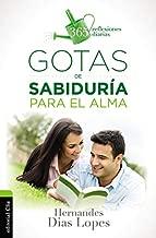Gotas de sabiduría para el alma (365 reflexiones diarias) (Spanish Edition)