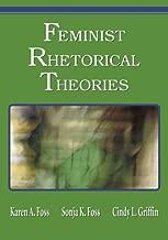 Feminist Rhetorical Theories