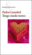 Tengo Miedo Torero (Spanish Edition)