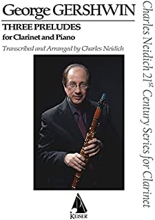 3 Preludes: Arranged for Clarinet and Piano
