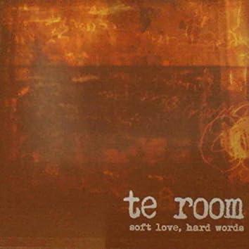 Soft Love, Hard Words