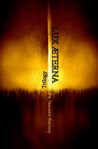 Lux Aeterna Trilogy (English Edition)