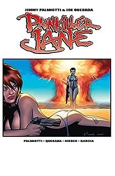 Painkiller Jane (2007) #2 by [Jimmy Palmiotti, Joe Quesada, Lee Moder]