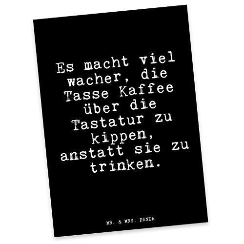 Mr. & Mrs. Panda Postkarte mit Spruch Es Macht viel wacher, die Tasse Kaffee über die Tastatur zu Kippen, anstatt sie zu Trinken.