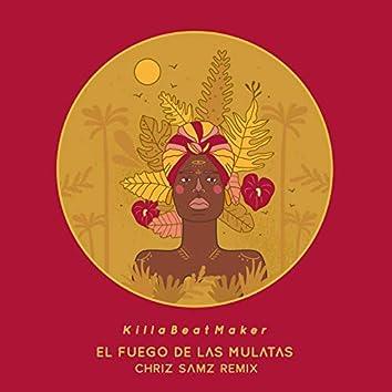 El Fuego de las Mulatas (Chriz Samz Remix)