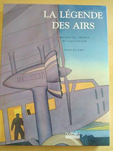 La légende des airs - images et objets de l'aviation