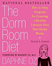 The Dorm Room Diet( The 10-Step Program for Creating a Healthy Lifestyle Plan That Really Works)[DORM ROOM DIET REV/E][Paperback]