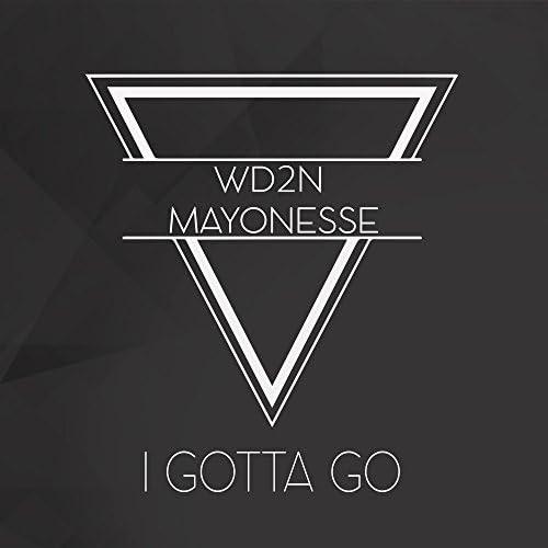 Wd2n & Mayonesse
