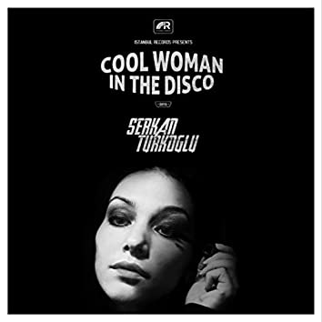 Cool Woman in the Disco