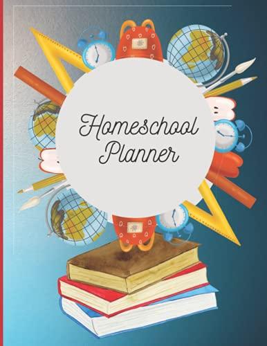 Homeschool Planner: 8.5'x11', 120 pages: featuring monthly planner, online class tracker, contact list, attendance log, study planner, grade tracker.