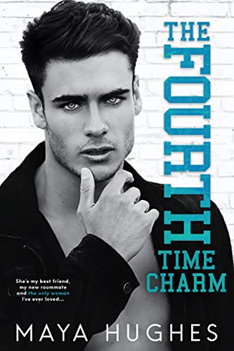 The Fourth Time Charm: A Friends to Lovers Romance (English Edition)