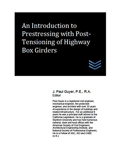 An Introduction to Prestressing with Post-Tensioning of Highway Box Girders