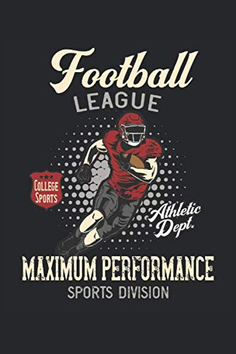 Football League Maximum Performance: American football league player vintage design gifts notebook lined (A5 format, 15.24 x 22.86 cm, 120 pages)