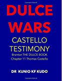 DULCE WARS: CASTELLO TESTIMONY (Cosmic Geopolitics Series)