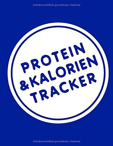 Protein & Kalorien Tracker: Ernährungstagebuch mit 200 Seiten für proteinreiche, kalorienarme Ernährung, Fitness, Muskelaufbau und Fettverbrennung – ... und Fitnesstrainer (Sporternährung, Band 1)